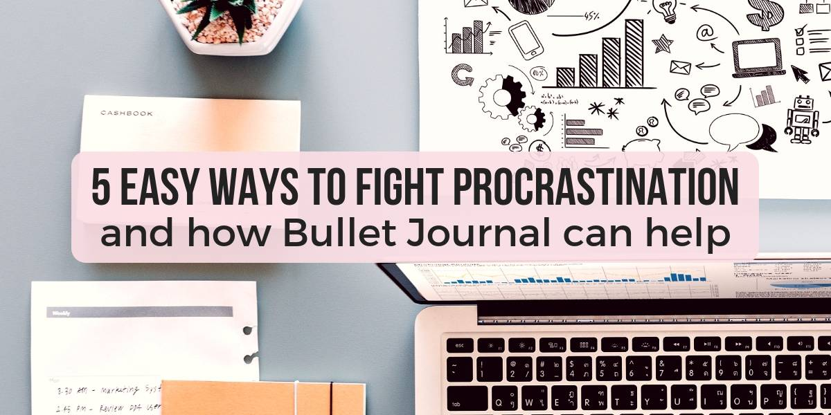 5 Ways To Beat Procrastination and How Bullet Journal Can Help | Masha Plans