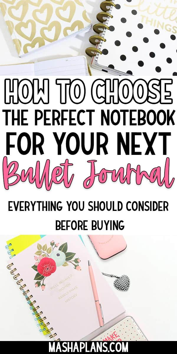 How to Pick The Best Bullet Journal Notebook For You | Masha Plans