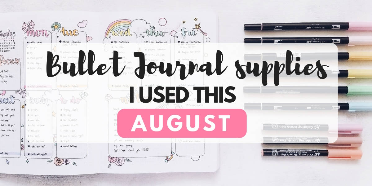 Best Bullet Journal Supplies I Used This August, 2018 | Masha Plans