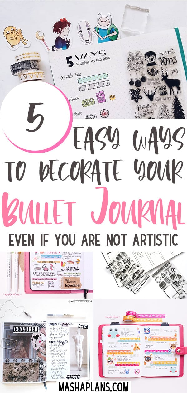 5 Simple Ways To Decorate Your Bullet Journal | Masha Plans