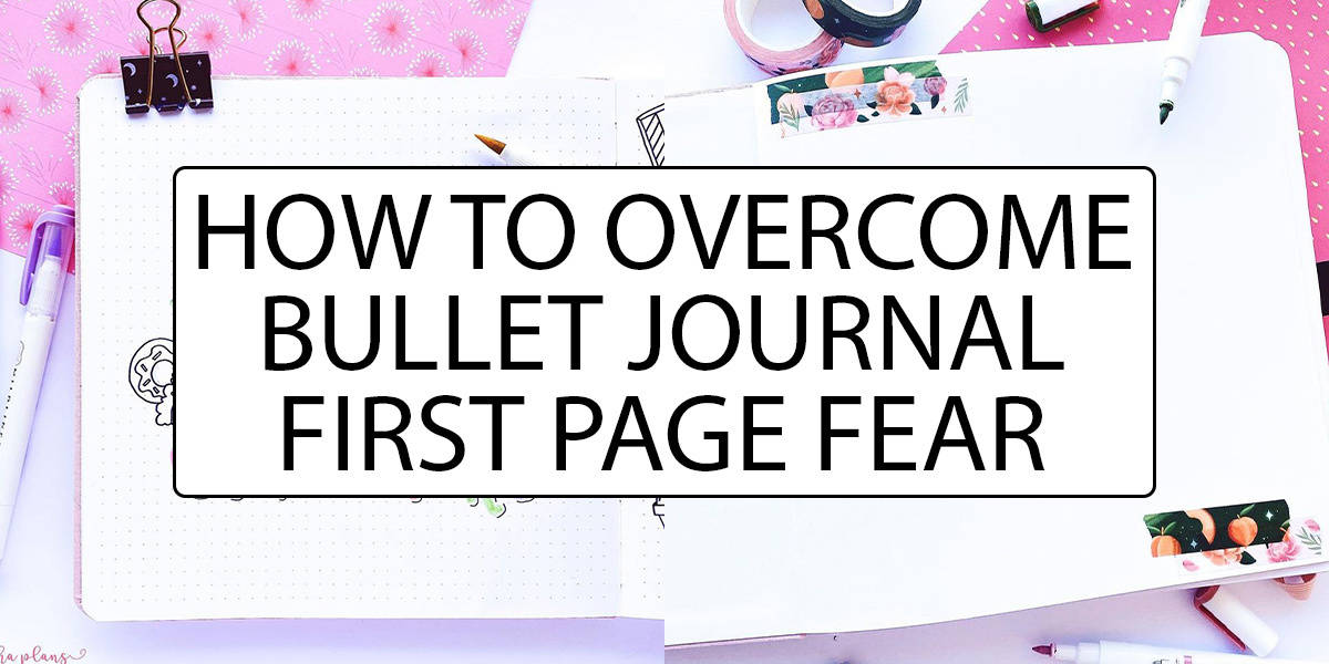 How To Overcome Bullet Journal First Page Fear | Masha Plans