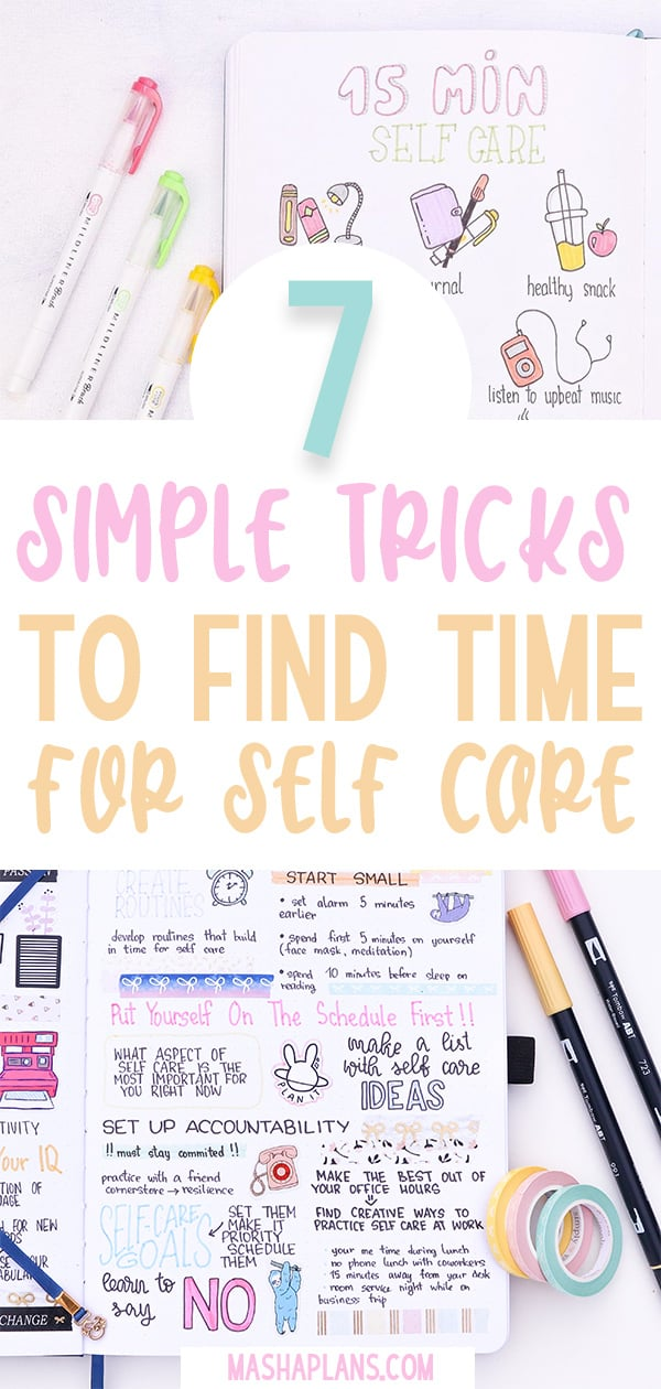 How To Find Time For Self Care - 7 Easy Techniques | Masha Plans