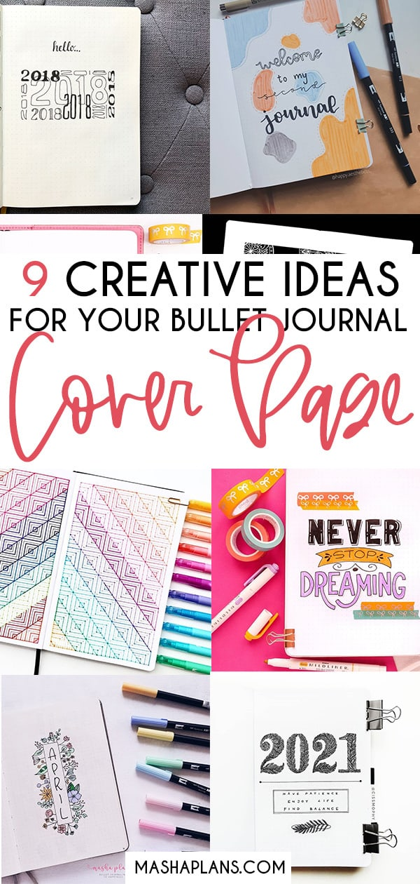 9 Creative Ideas For Your Bullet Journal Cover Page | Masha Plans