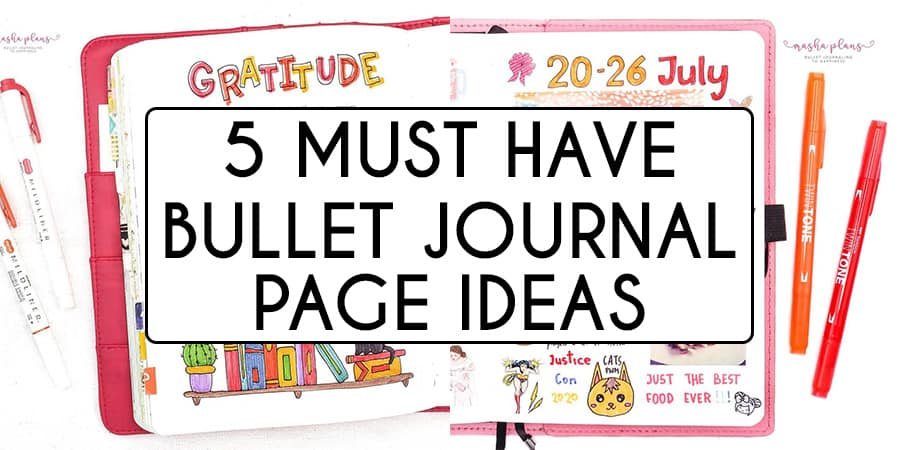 5 Ideas For Your Bullet Journal Must Have Pages | Masha Plans
