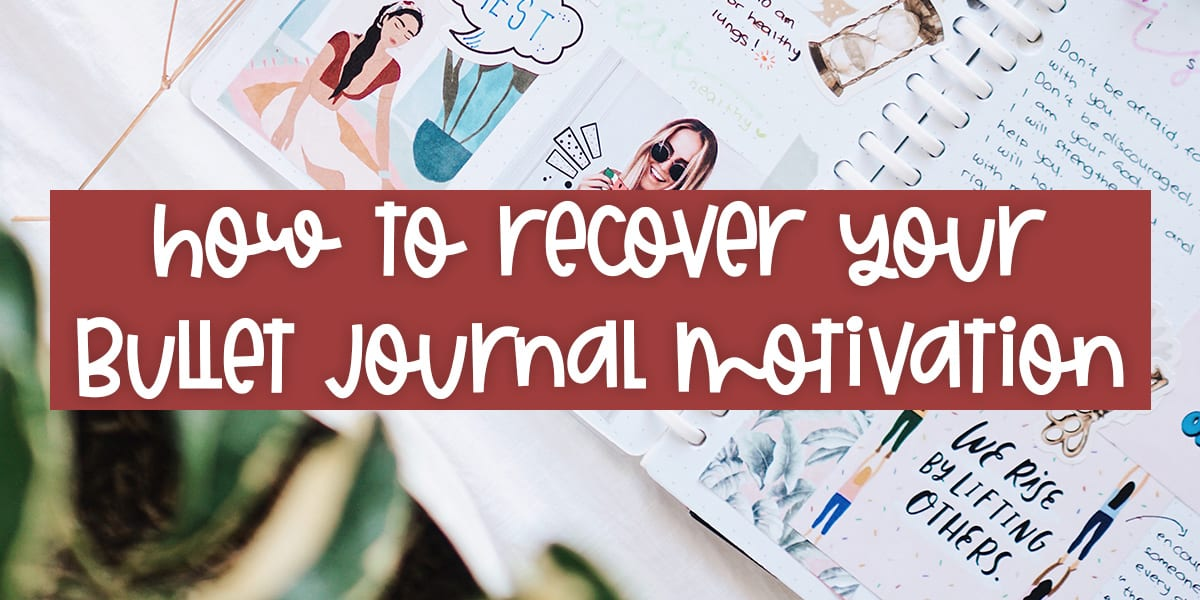How To Recover Your Bullet Journal Motivation | Masha Plans