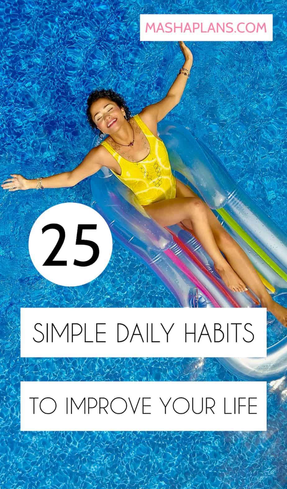25 Simple Habits To Improve Your Life | Masha Plans