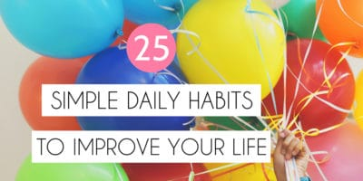 25 Simple Habits To Improve Your Life | Masha Plans