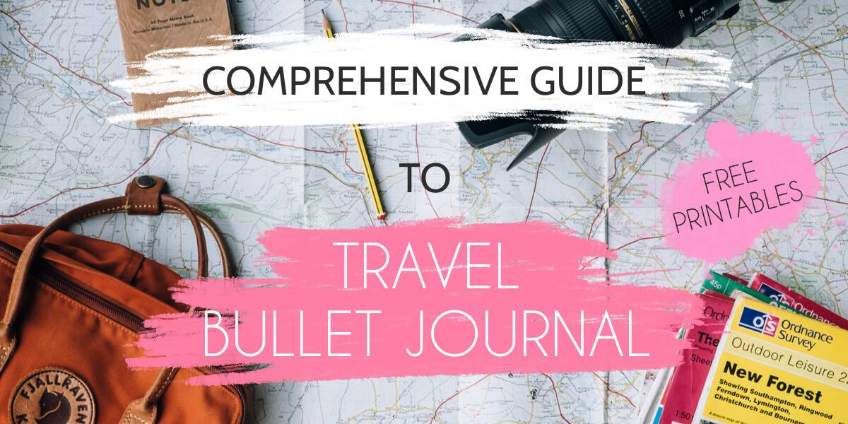 Comprehensive Guide To Travel Bullet Journal | Masha Plans