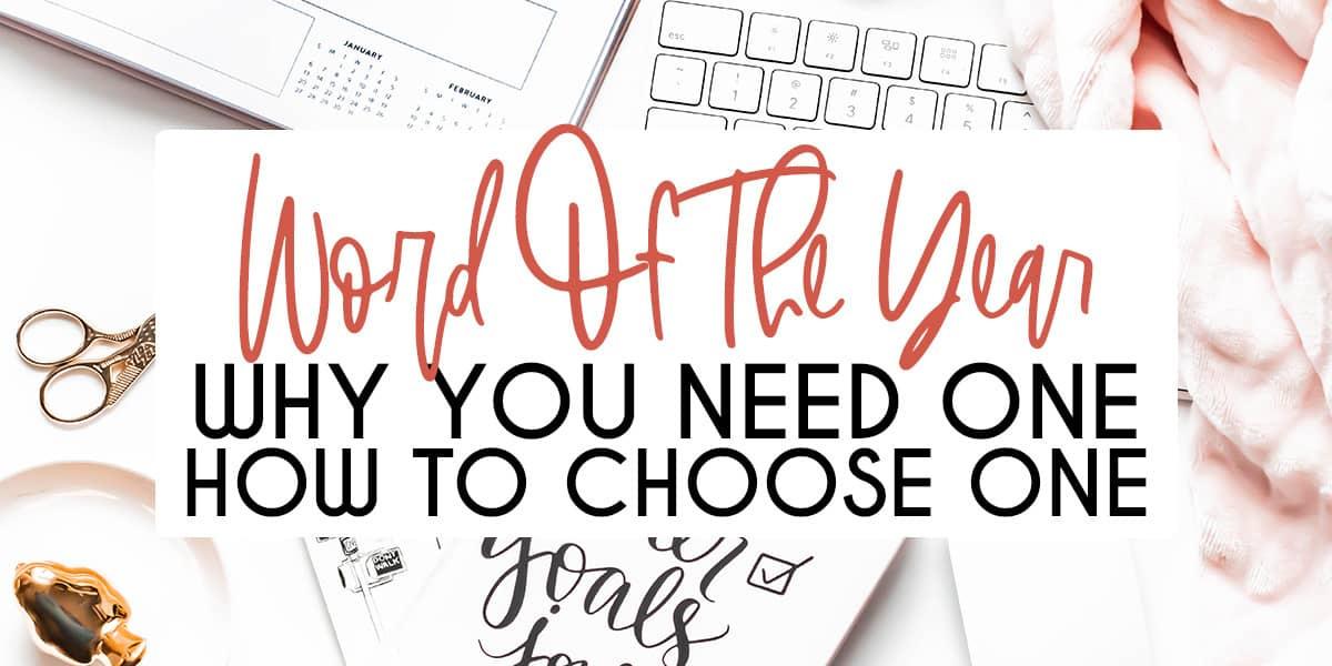 Why You Need Personal Word of The Year & How To Choose It   Masha Plans
