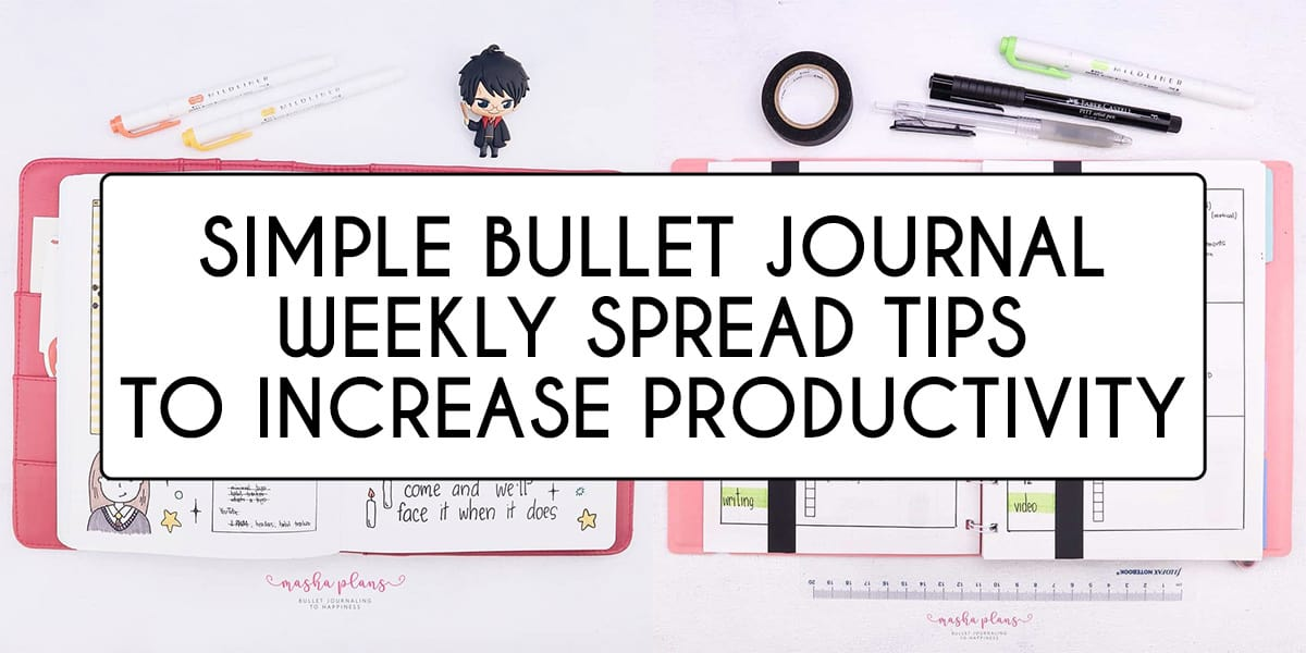 Tip To Increase Productivity With Your Bullet Journal Weekly Spread | Masha Plans