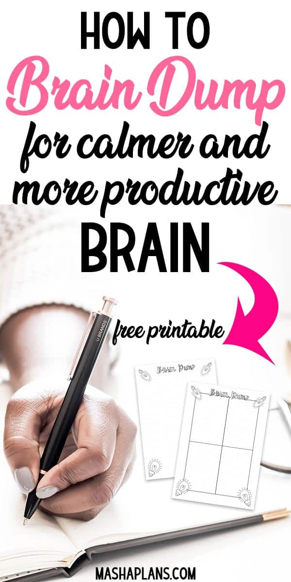 How To Brain Dump For Calmer and More Productive Brain | Masha Plans