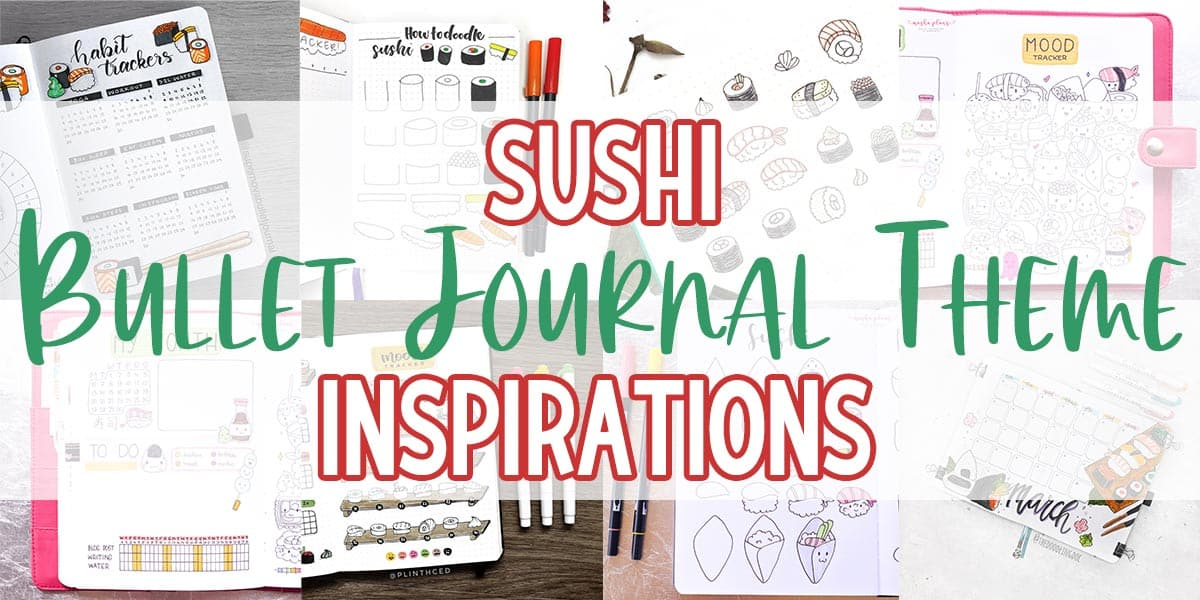 Sushi Bullet Journal Theme Inspirations | Masha Plans