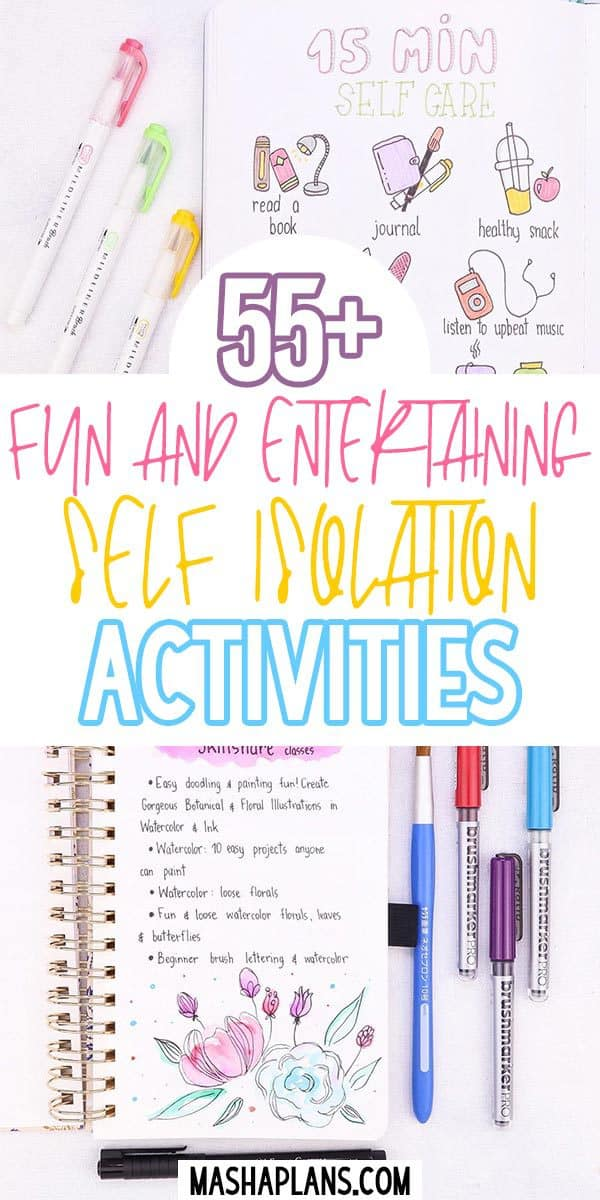 55+ Fun And Entertaining Self Isolation Activities | Masha Plans