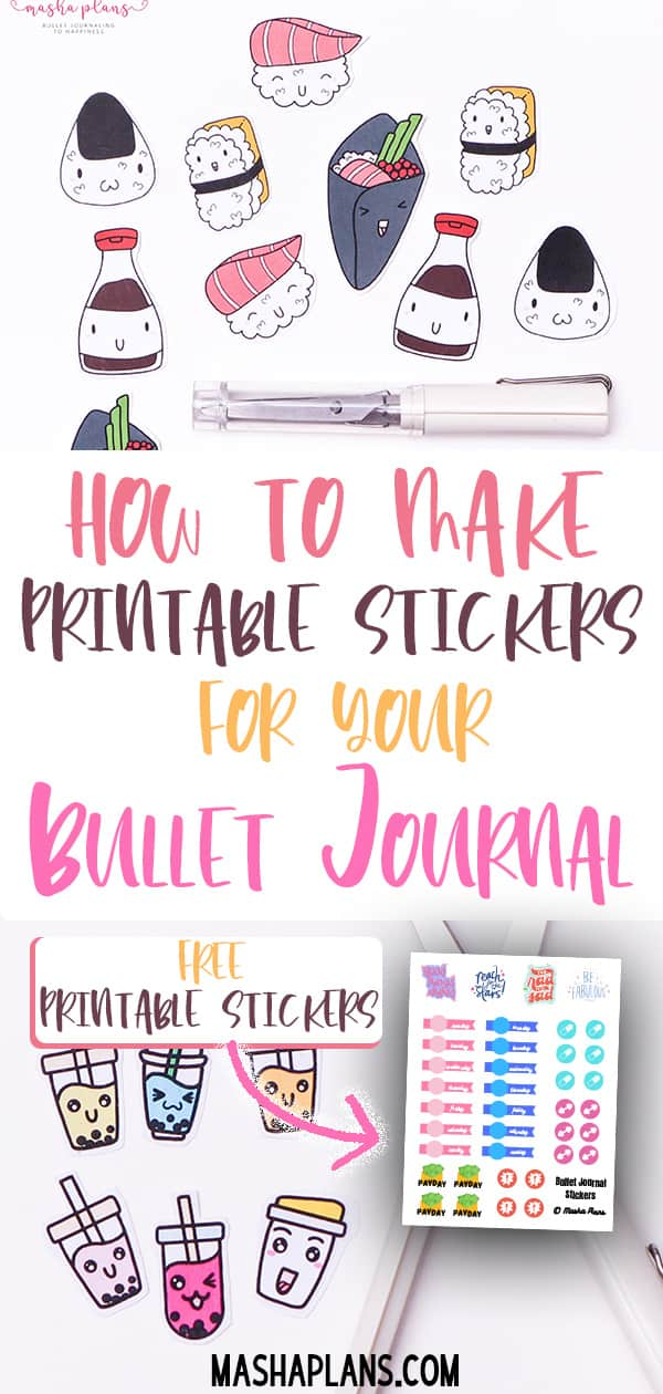How To Make Printable Stickers For Your Bullet Journal, Planner And More | Masha Plans