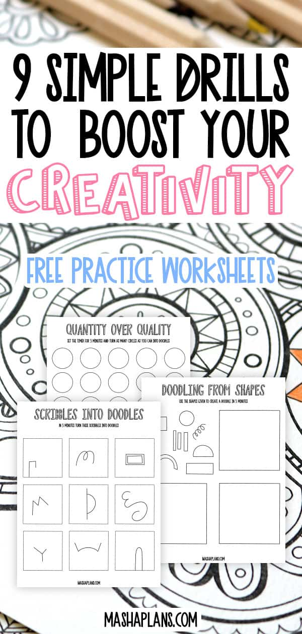 How To Boost Your Creativity: 9 Simple Drills | Masha Plans