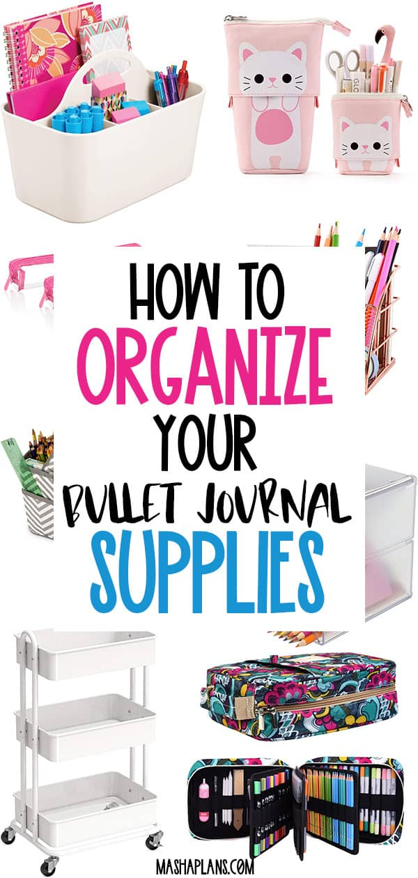 How To Organize Your Bullet Journal Supplies | Masha Plans