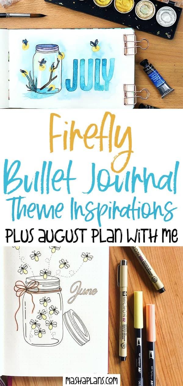 Firefly Bullet Journal Theme Inspirations | Masha Plans