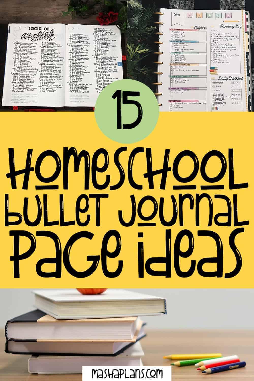 15 Lifesaving Homeschool Bullet Journal Page Ideas | Masha Plans
