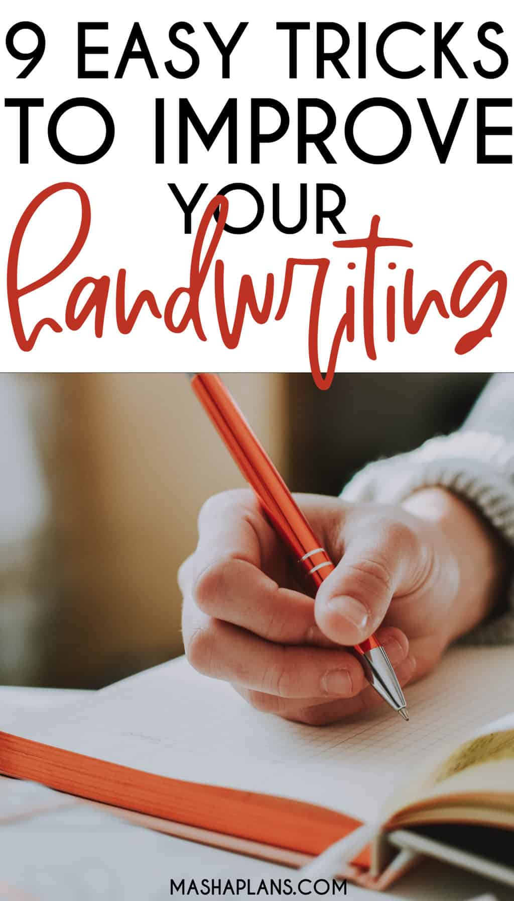 9 Easy Tricks To Improve Your Handwriting | Masha Plans
