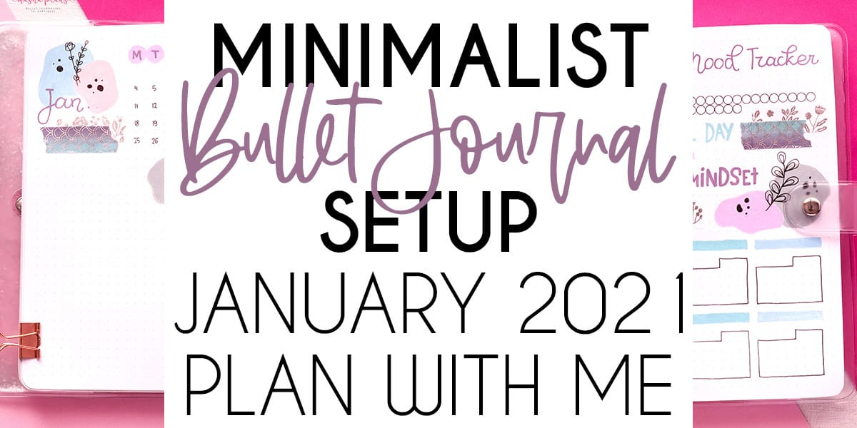 Minimalist Bullet Journal Setup: January 2021 Plan With Me | Masha Plans