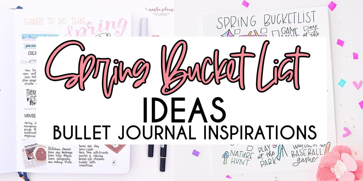 Spring Bucket List | Masha Plans