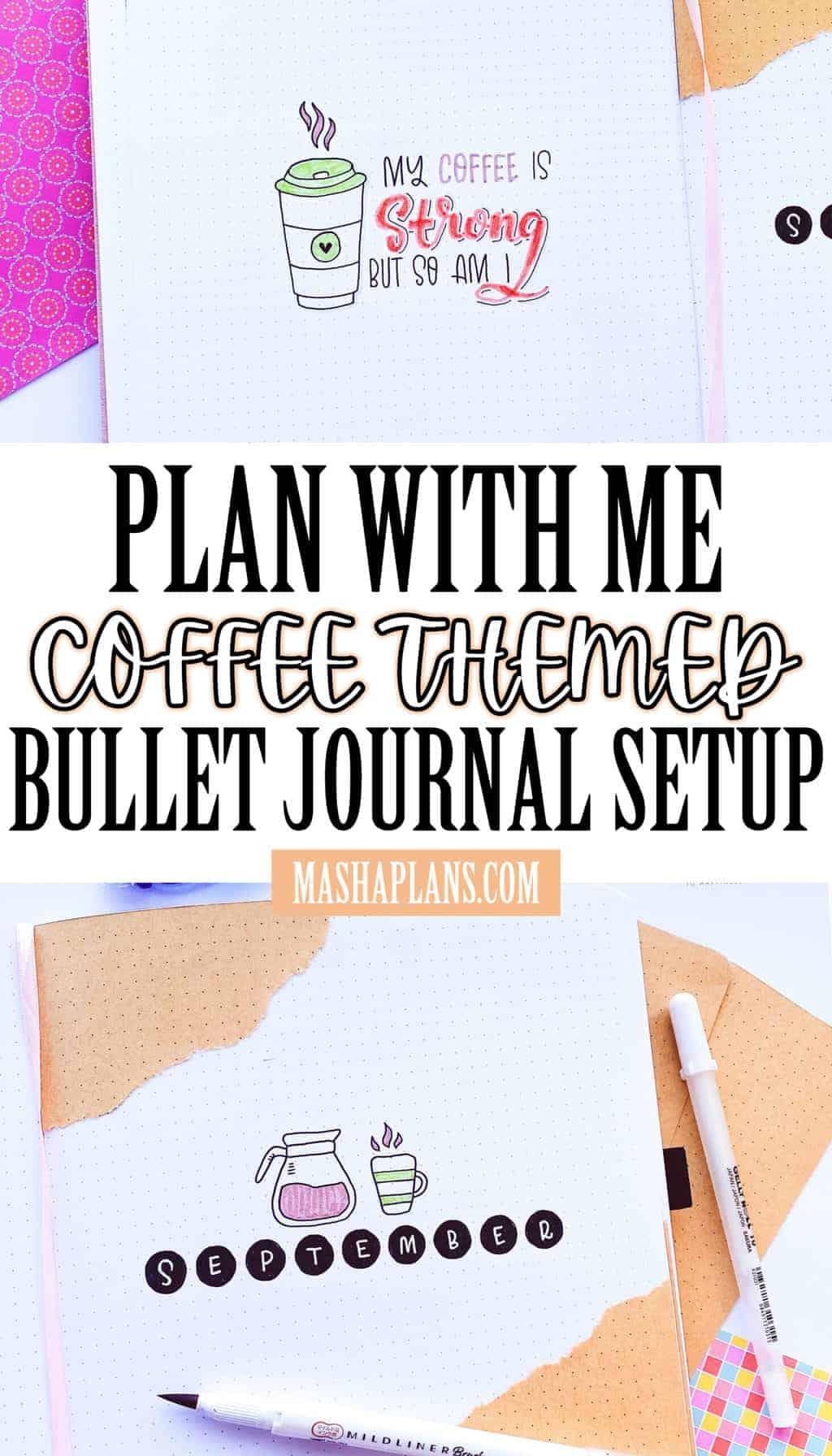 Plan With Me: Coffee Themed Bullet Journal Setup | Masha Plans
